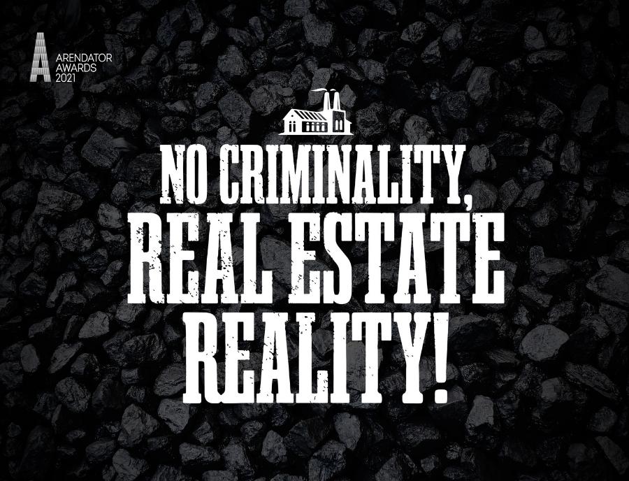 No Criminality, Real Estate Reality!